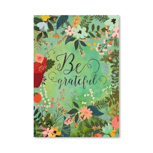 Plakat (projekt: Mia Charro) - Be Grateful