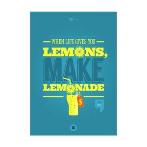 Plakat When life gives you lemons, make lemonade, 70x50 cm