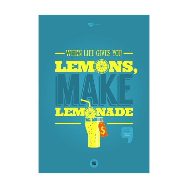 Plakat When life gives you lemons, make lemonade, 100x70 cm