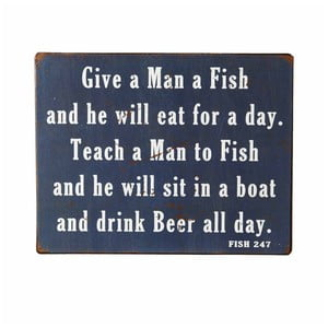 Dekoracyjny napis Heaven Sends Give a Man a Fish
