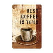 Blaszana tablica Best Coffee in Town, 20x30 cm