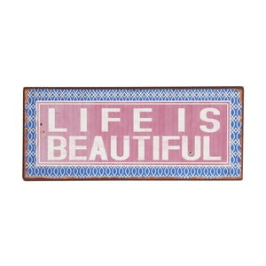 Tablica Life is beautiful, 13x31 cm
