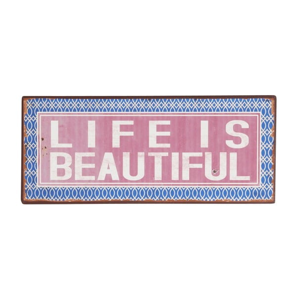 Tablica Life is beautiful, 13x31 cm