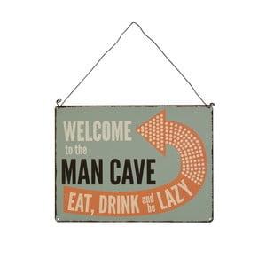 Tabliczka wisząca Rex London Welcome To Man Cave, 23x17cm