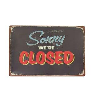 Tablica Sorry Closed, 20x30 cm
