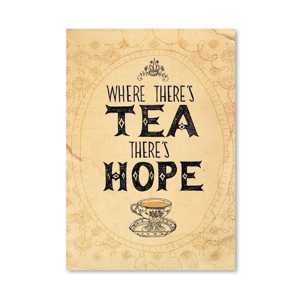 Plakat Tea And Hope, 30x42 cm