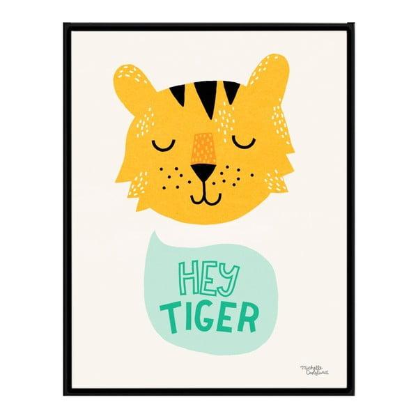 Plakat Michelle Carlslund Hey Tiger, A4