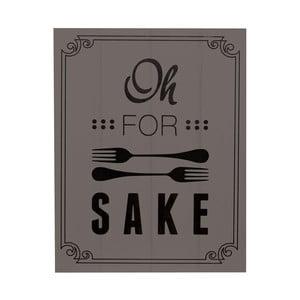 Tablica Oh For Fork Sake, 26x20 cm