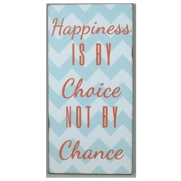 Drewniana tablica Happiness is by choice, 50x46 cm