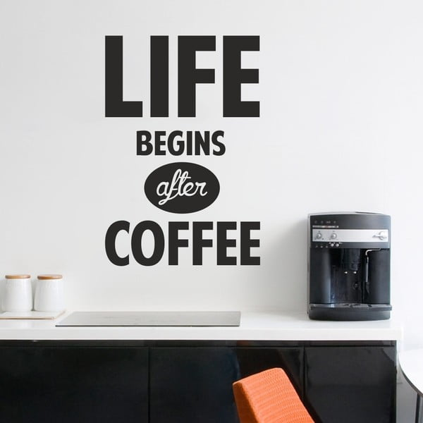 Naklejka ścienna Life Begins After Coffee