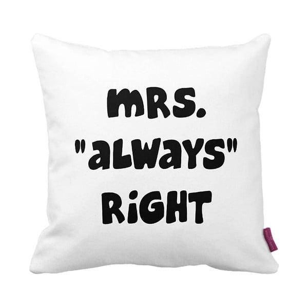 Czarno-biała  poduszka Mrs. Always Right,43x43cm