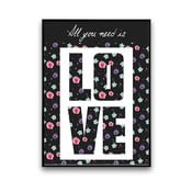 Plakat All You Need Is Love, 30 x 40 cm