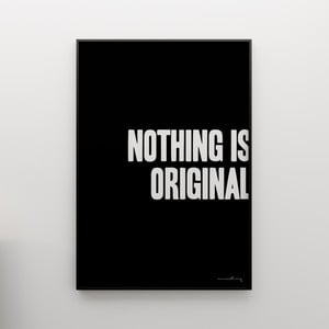 Plakat Nothing is original, 100x70 cm