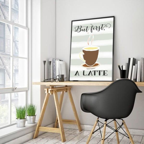 Plakat w drewnianej ramie But first a latte, 38x28 cm