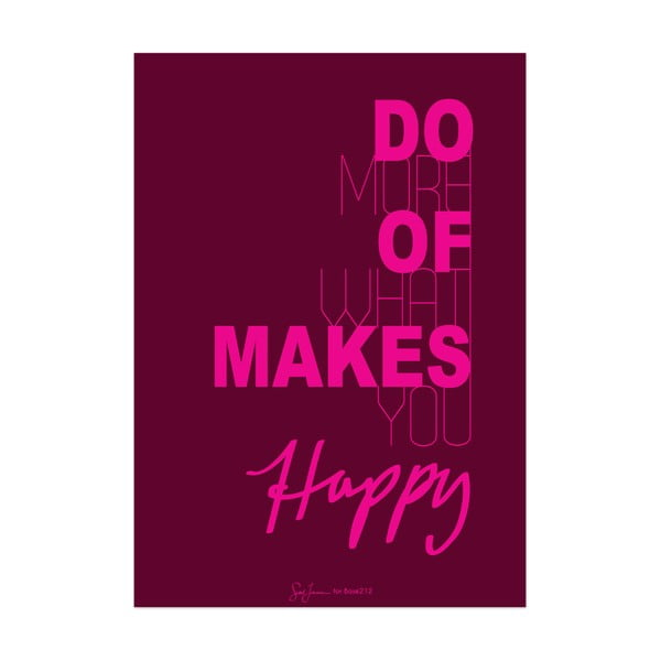 Plakat Do more of what makes you happy, fioletowy