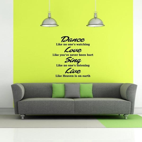 Naklejka Dance, Love, Sing, Live