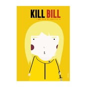 Plakat I want to be as vindictive as Kill Bill