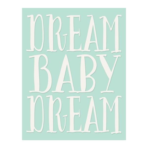 Plakat w drewnianej ramie Dream baby dream, 38x28 cm