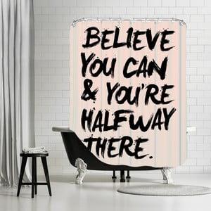 Zasłona prysznicowa Believe You Can, 180x180 cm
