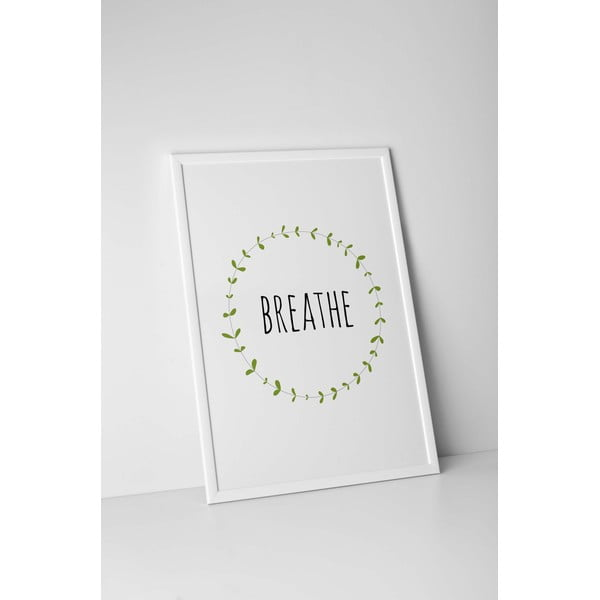 Plakat autorski Breathe, A4