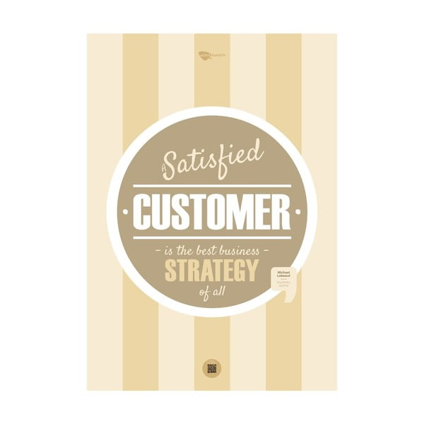 Plakat A satisfied customer is the best business strategy of all, 100x70 cm