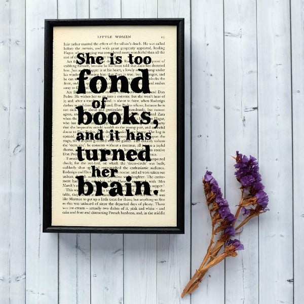 Plakat w   drewnianej ramie Too Fond of Books