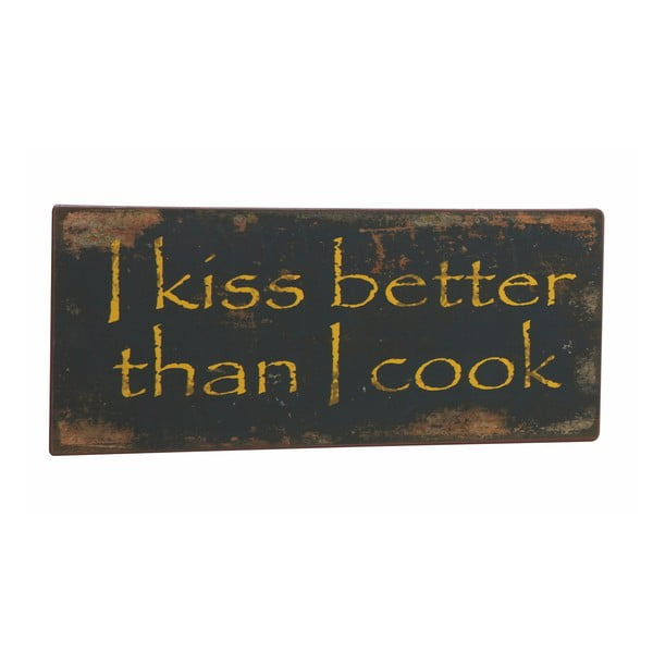 Tablica I kiss better, 31x13 cm