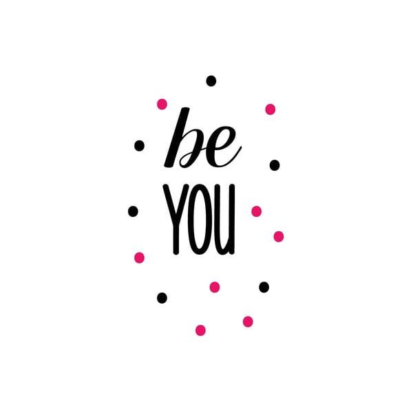 Naklejka dekoracyjna Be You