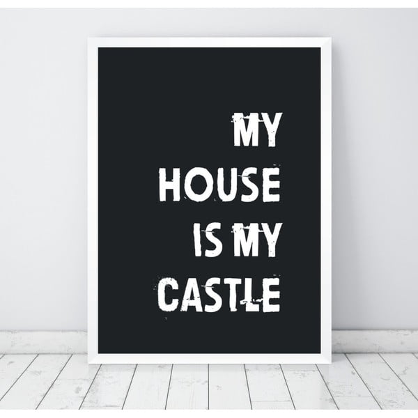 Plakat Nord & Co My House My Castle, 21x29 cm