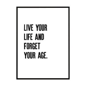 Plakat Nord & Co Forget Your Age, 21x29 cm