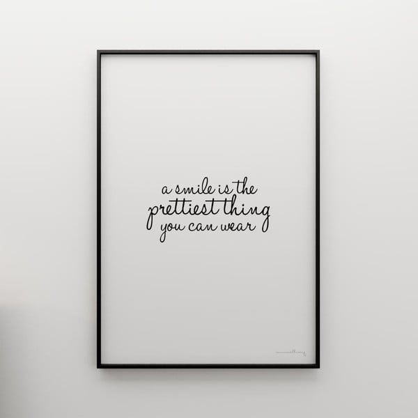 Plakat A smile is the prettiest thing you can wear, 100x70 cm