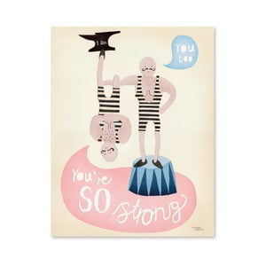 Plakat Michelle Carlslund You're So Strong, 50x70 cm