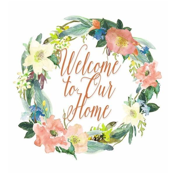 Plakat w drewnianej ramie Welcome to our home, 38x28 cm