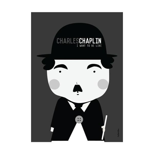 Plakat I watn to be like Charlie Chaplin