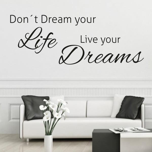 Naklejka ścienna Live Your Dreams, czarna