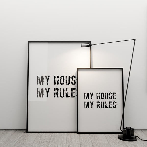 Plakat My house, my rules, 100x70 cm