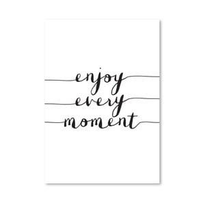 "Plakat ""Enjoy Every Moment"", 42x60 cm"