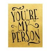 Plakat w drewnianej ramie You are my person, 38x28 cm