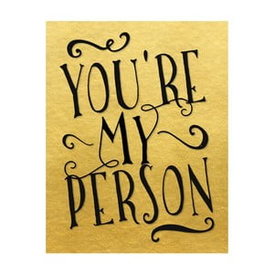 Plakat w drewnianej ramie You are my person, 38x28 cm