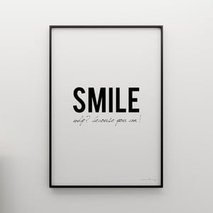 Plakat Smile! Why? Because you can!, 100x70 cm