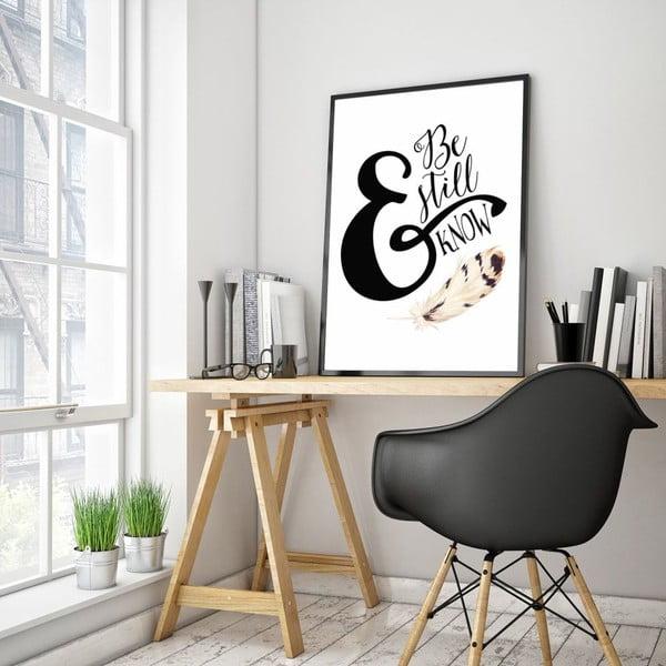 Plakat w drewnianej ramie Be still, 38x28 cm