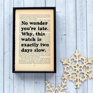 Plakat   w drewnianej ramie Aice in Wonderland No Wonder