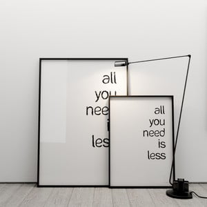 Plakat All you need is less, 50x70 cm