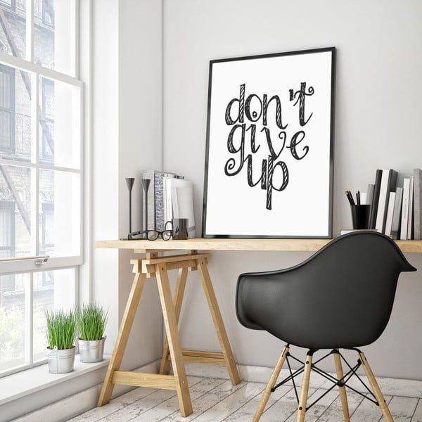 Plakat w drewnianej ramie Don´t give up, 38x28 cm