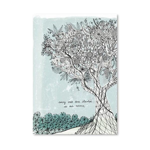 Plakat Every Oak Tree, 30x42 cm