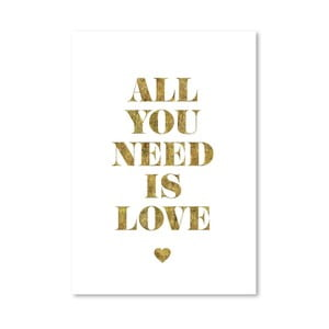 "Plakat ""All You Need Is Love Gold"", 42x60 cm"
