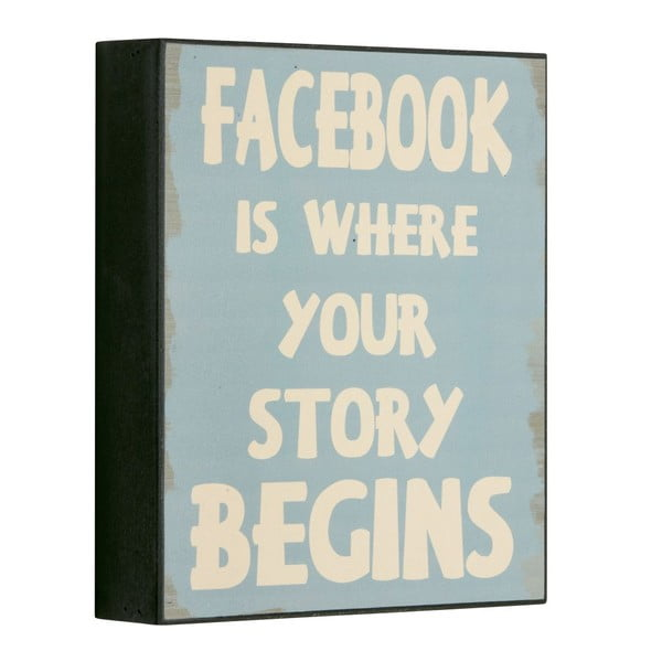 Tablica Facebook is where your, 25x21 cm