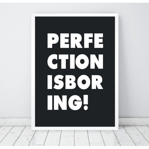 Plakat   Nord & Co Perfection Is Boring, 30x40 cm