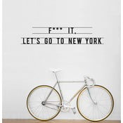 Naklejka Let's Go To New York