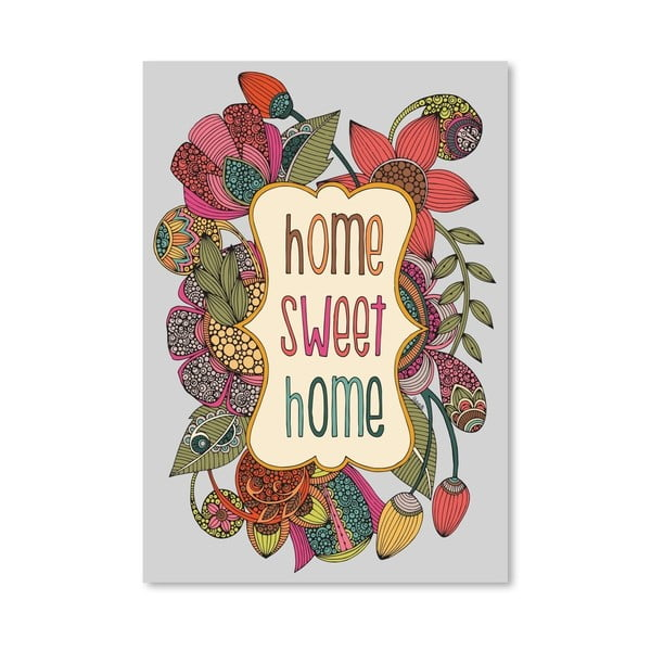 "Plakat ""Home Sweet Home"", Valentina Ramos"
